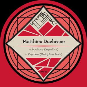 DUCHESNE, Matthieu - Psychose