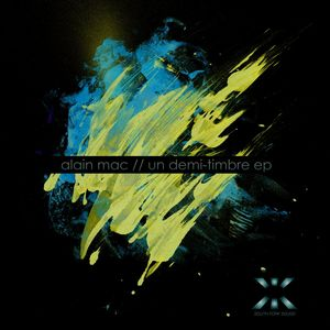 MAC, Alain - Un Demi-Timbre EP