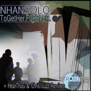 NHAN SOLO - Together Forever EP