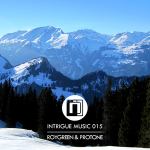 ROYGREEN & PROTONE - Through The Alps