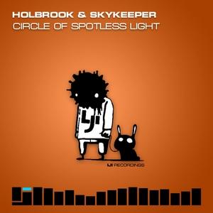HOLBROOK/SKYKEEPER - Circle Of Spotless Light