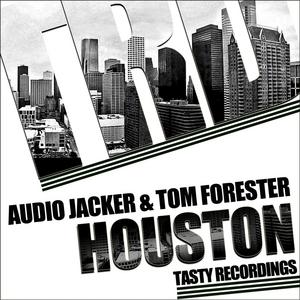 AUDIO JACKER/TOM FORESTER - Houston