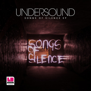 UNDERSOUND - Songs Of Silence EP