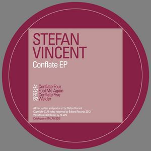 VINCENT, Stefan - Conflate EP