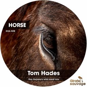 HADES, Tom - Horse