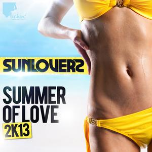 SUNLOVERZ - Summer Of Love 2K13 (remixes)