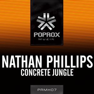 PHILLIPS, Nathan - Concrete Jungle EP