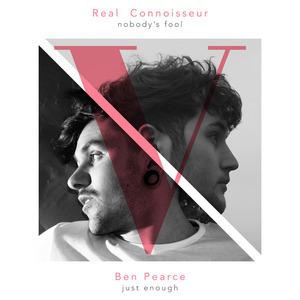 PEARCE, Ben/REAL CONNOISSEUR - Just Enough