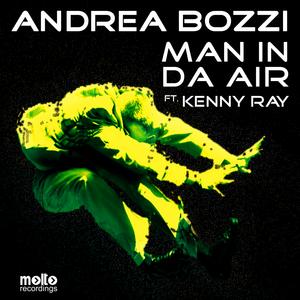 BOZZI, Andrea feat KENNY RAY - Man In Da Air