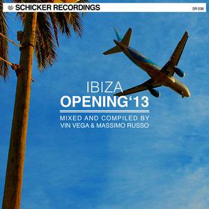 VARIOUS - Schicker Ibiza Opening 2013
