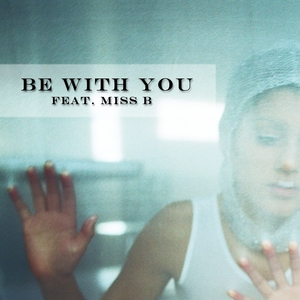 H&H SOULSURVIVORS feat MISS B - Be With You