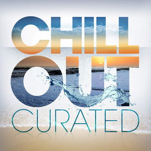 VARIOUS - Chill Out - Curated