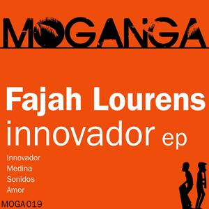 FAJAH LOURENS - Innovador EP