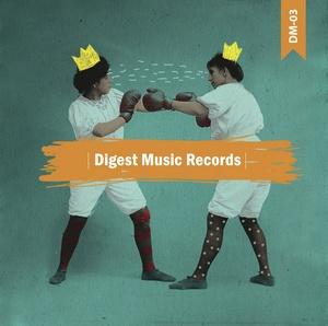 GACHO REJECTED/RUBE/LOOPEZ/MR BIRD - Digest Music Vol 3
