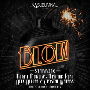 ROMERO, Harry/ARMAND PENA/ALEX ALICEA/CRYSTAL WATERS - Blow