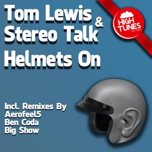 LEWIS, Tom/STEREO TALK - Helmets On