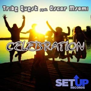 TRIBE QUEST feat OSCAR MSOMI - Celebration