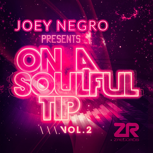 NEGRO, Joey/VARIOUS - Joey Negro Presents On A Soulful Tip Vol 2