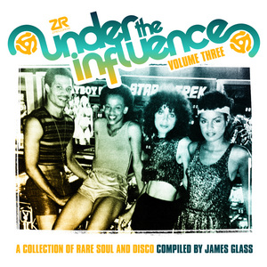GLASS, James/VARIOUS - Under The Influence Vol 3