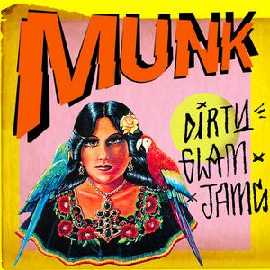 MUNK - Dirty Glam Jams
