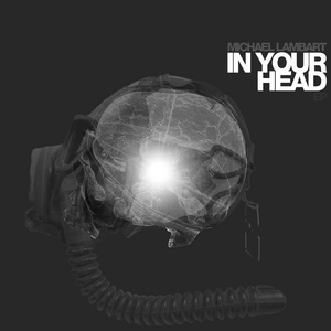 LAMBART, Michael - In Your Head EP