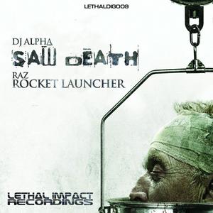 DJ ALPHA/RAZ - Saw Death