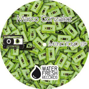 GONZALEZ, Marco - Mono Tono
