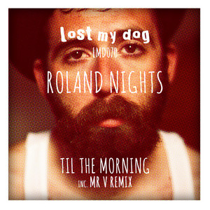 ROLAND NIGHTS - Til The Morning