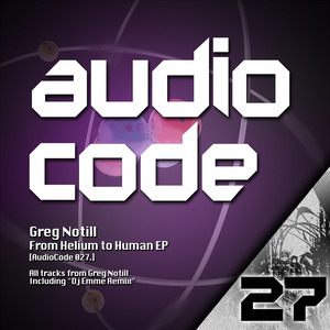 NOTILL, Greg - From Helium To Human EP