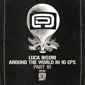 BISORI, Luca - Around The World In 10 Ep's Part 10