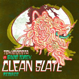 TOKIMONSTA feat GAVIN TUREK - Clean Slate
