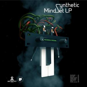 MECHANICAL PRESSURE - Synthetic Mindset