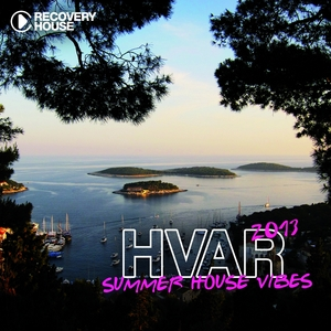 VARIOUS - Hvar Summer House Vibes 2013