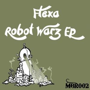 FLEXA - Robot Wars EP