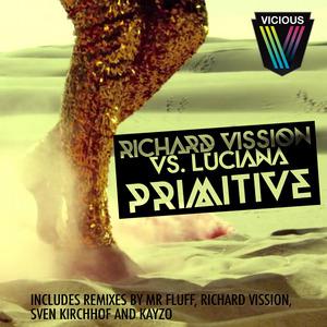 VISSION, Richard vs LUCIANA - Primitive