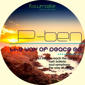 P BEN - The Way Of Peace EP
