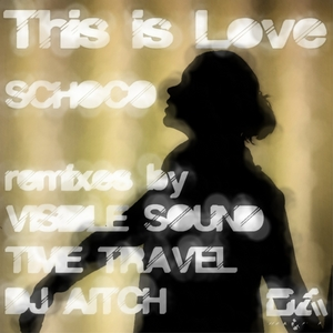 SCHOCO - This Is Love EP