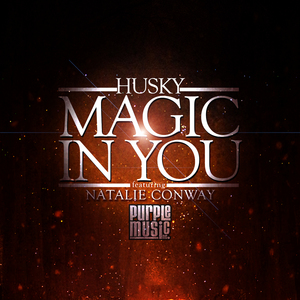 HUSKY feat NATALIE CONWAY - Magic In You