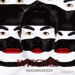 HAXSAW & DUGIN - Witches