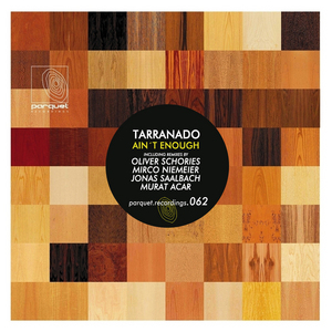 TARRANADO - Ain't Enough (remixes)