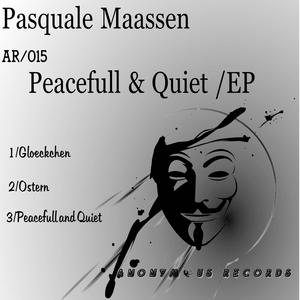 MAASSEN, Pasquale - Peacefull & Quiet