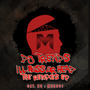TRENDS - I'll Buss Your Head Remixes EP