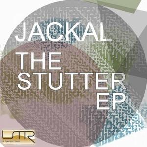 JACKAL - Stutter EP