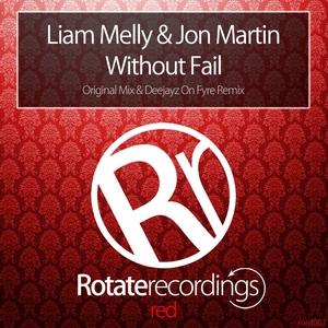 MELLY, Liam/JON MARTIN - Without Fail