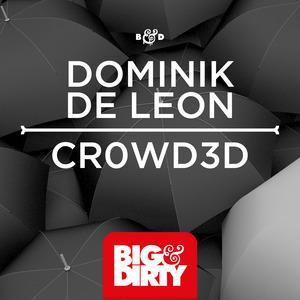 DE LEON, Dominik - Cr0wd3d