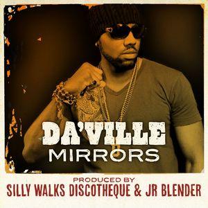 DA VILLE - Mirrors
