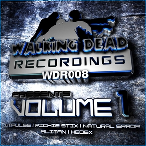 IMPULSE/NATURAL ERROR/ALIMAN/RICHIE STIX/HEDEX - Walking Dead Recordings: Volume 1