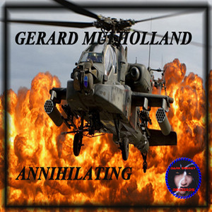 MULHOLLAND, Gerard - Annihilating