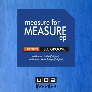 JEE GROOVE - Measure For Measure EP
