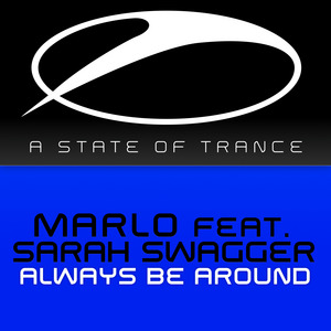 MARLO feat SARAH SWAGGER - Always Be Around